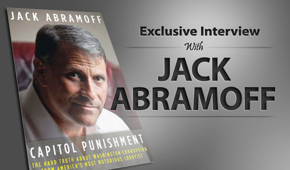 Our Interview with Jack Abramoff
