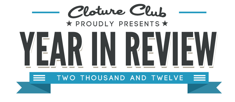 Cloture Club Year In Review