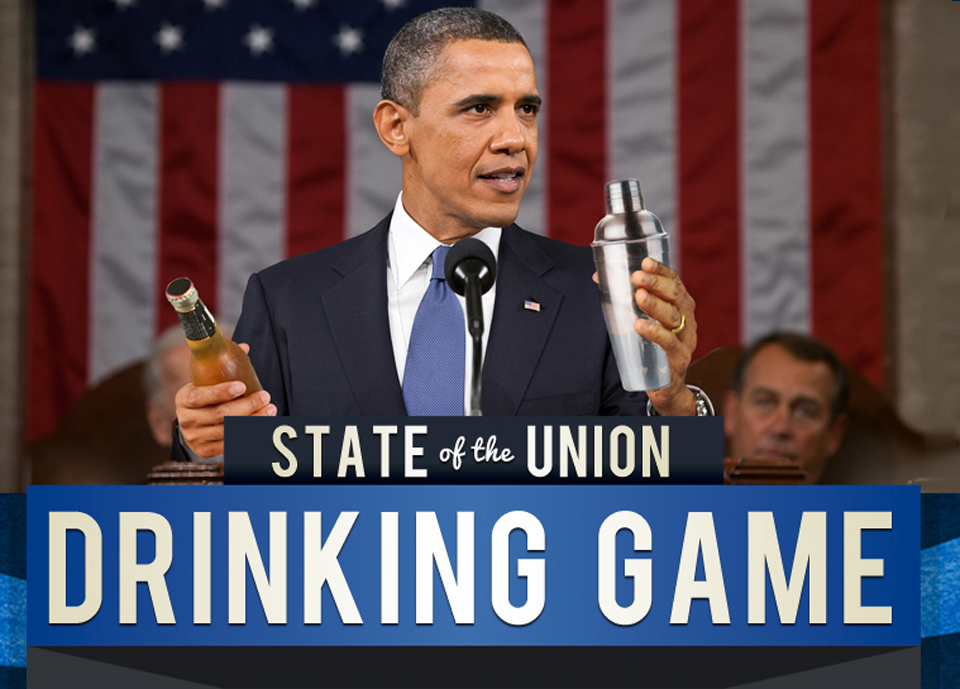 Our 2013 State of The Union Drinking Game
