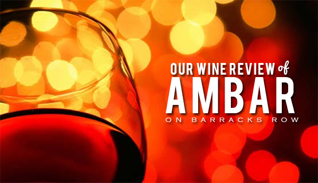 Our Wine Review of Ambar
