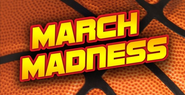 March Madness Is Here