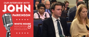 Interview: John Parkinson – ABC's White House Reporter and Producer